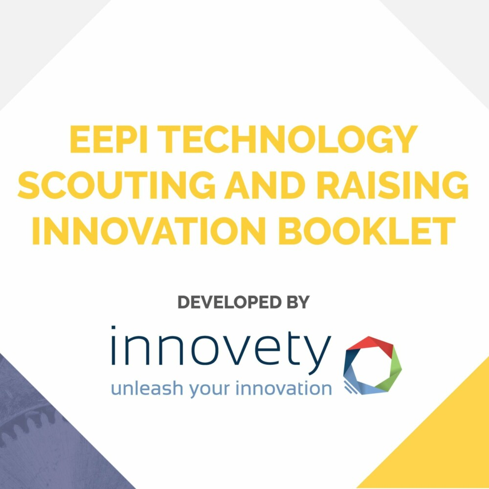 EEPI TECHNOLOGY SCOUTING AND RAISING INNOVATION BOOKLET